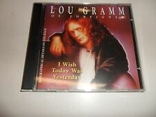 CD  Lou Gramm  – I Wish Today Was Yesterday