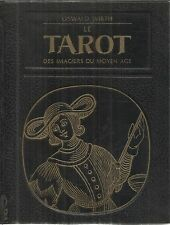 OSWALD WIRTH LE TAROT DES IMAGIERS DU MOYEN AGE