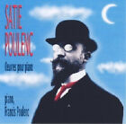 483 // SATIE POULENC OEUVRES POUR PIANO CD NEUF SOUS BLISTER