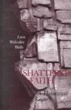 Shattered Faith: A Holocaust Legacy, Wells, Leon, Good Book