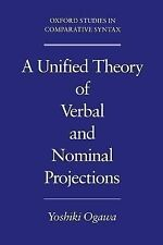 Oxford Studies in Comparative Syntax Ser.: A Unified Theory of Verbal and...