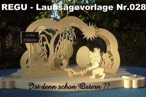 """+ REGU - Laubsägevorlage Nr.028 """"Ist denn schon Ostern ?""""- zum selber basteln"""