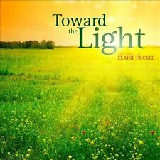 Toward the Light: The Voice of Elaine Huckle, New Music
