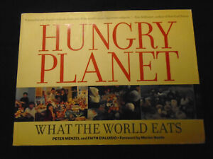 The Hungry Planet What The World Eats Peter Menzel and Faith D'Aluisio Paperback