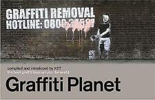Graffiti Planet: The Best Graffiti from Around the World, Ket, Alan, Used; Good