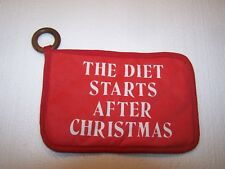 """The Diet Starts After Christmas 5 1/2"""" X 8 1/4"""" potholder by Papel"""