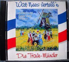 Die Travemünder - Wat Nees vertell'n - Lieder von Land und Leuten - CD Audio Top