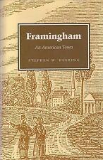 """""""Framingham: An American Town"""" (2000) by Stephen W. Herring Massachusetts"""