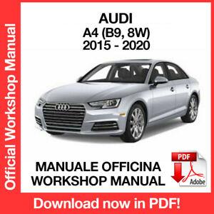 AUDI A4 B9 - 8W  2015 2020. Service Manuale Officina Riparazione Workshop ENG