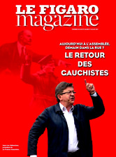LE FIGARO MAGAZINE 30.06.2017*RETOUR des GAUCHISTES*ASSEMBLÉE demain dans la RUE