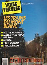 VOIES FERREES N° 66 TRAIN DU MONT BLANC / RTG / SYBIC /141 R CARMINA / SUDOSTBAN