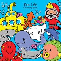 Childrens Colouring Books - Sea Life - Kids Sea Animals - For Boys & Girls