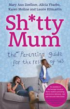 SH * TTY mamá: la guía para padres para el resto de nosotros (de Bolsillo) Nuevo Libro