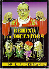 Behind the Dictators 1942 Lehman/Jesuits/Conspiracy/Papal New World Order~NWO