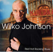 WILKO JOHNSON (Dr Feelgood) 'Red Hot Rocking Blues' studio album new sealed