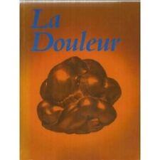 LA DOULEUR AU DELA DES MAUX   LEVY VACHON  1992
