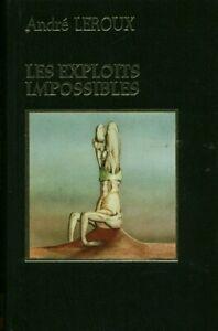 Livre les exploits impossibles André Leroux éditions Famot 1980 book