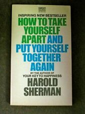 How to Take Yourself Apart and Put Yourself Togeth