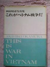 Japanese Vietnam War Photo Book - This is Vietnam War - Akihiko Okamura 1965