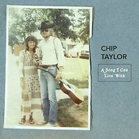 Chip Taylor - A Song I Can Live With [CD]