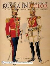 Uniforms of Imperial and Soviet Russia in Color: Illustrated by Herbert Knötel