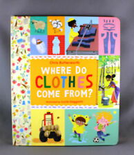 Where Do Clothes Come From? by Chris Butterworth - Brand New Hardcover