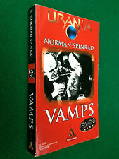 URANIA n. 1376 , Norman SPINRAD - VAMPS (5-12-1999)