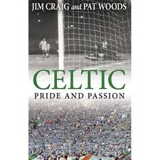 Very Good, Celtic: Pride and Passion, Woods, Pat, Craig, Jim, Book