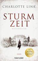 Charlotte Link - Sturmzeit: Die Sturmzeittrilogie (1)