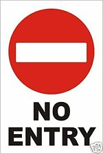 NO ENTRY WARNING SIGN - 300 x 200mm RIGID PLASTIC sign