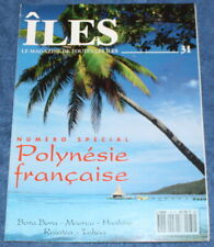 ÎLES - n°31 de 1994 - Spécial Polynésie française