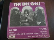 THE BEE GEES Israel/HOW CAN YOU MEND HEART ISRAELI P/S