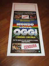 LOCANDINA, S/5,MONDO CANE OGGI L'ORRORE CONTINUA MAX STEEL