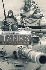 Tanks: 100 Years of Evolution by Richard Ogorkiewicz (2015, Hardcover)