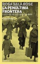 La penultima frontera: Fugitivos del nazismo en Espana (Spanish Editio-ExLibrary