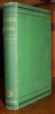 1878 Tropical Nature & Other Essays Alfred R WALLACE First Edition Impression