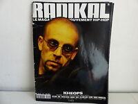 Magazine Radikal  Rap Hip hop N°40  2000  KHEOPS ICE CUBE VIBE KERTRA