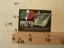 STICKER,DECAL AUTO MOTO ITALIA HOUTEN 2-3 NOV 1996 AUTO'S EN MOTOREN MOTO A