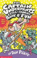 The Captain Underpants' Extra-Crunchy Book O'Fun!, Pilkey, Dav, Very Good, Paper