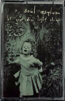 SOUL ASYLUM Let Your Dim Light Shine (Jun-1995, Columbia) CASSETTE TAPE