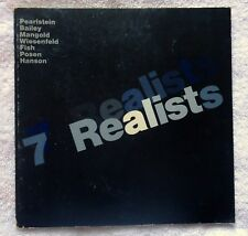 Seven Realists (7 Realists) Yale art exhibit 1974 Pearlstein Bailey Mangold Fish