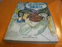 La vera Cucina di Sicilia - Giovanni De Simone 56 Tav. 185 Pag. Anno 1974