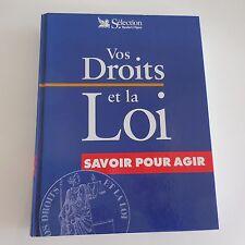 VOS DROITS ET LA LOI Sélection du READER'S DIGEST 2000