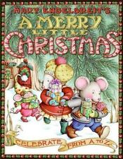 Mary Engelbreit's A Merry Little Christmas : Celebrate from A to Z (2006)