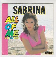 "SABRINA Vinyl 45 tours 7"" ALL OF ME ( Boy oh boy) Bo Seins - CARRERE 14517"