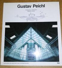 Gustav Peichl (Massimo Scolari) Gustavo Gili Editorial ARCHITETTURA ARCHITECTURE