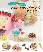 So Cute! FELT Sweets - Japanese Felt Craft Book - new