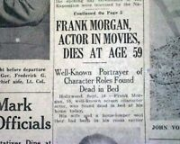 "FRANK MORGAN Movie Actor ""Wizard of Oz"" Characters Fame DEATH 1949 Old Newspaper"