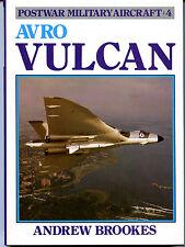 AVRO VULCAN, POSTWAR MILITARY AIRCRAFT 4, BROOKES, NEW 1985 BOOK  BEST OFFER