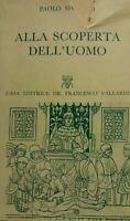 ALLA SCOPERTA DELL'UOMO Paolo Sforzini